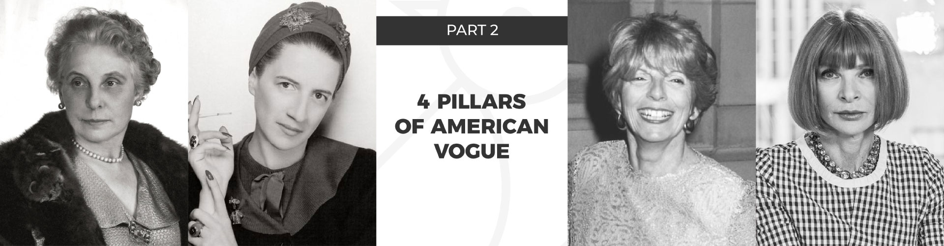 4 pillars of American Vogue - part 2