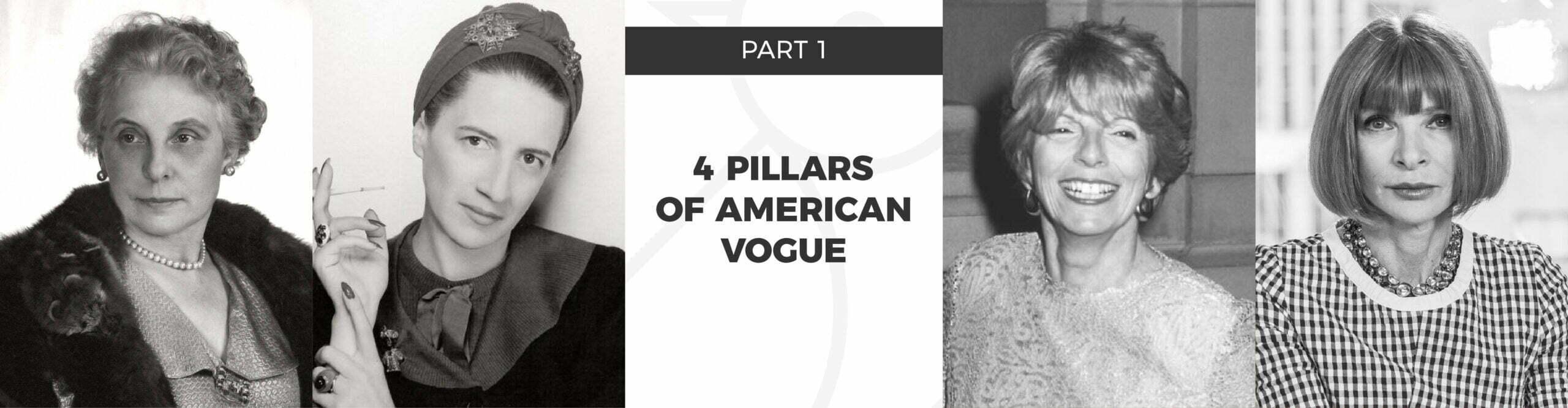 4 pillars of American Vogue